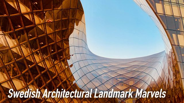 Swedish Architectural Landmark Marvels