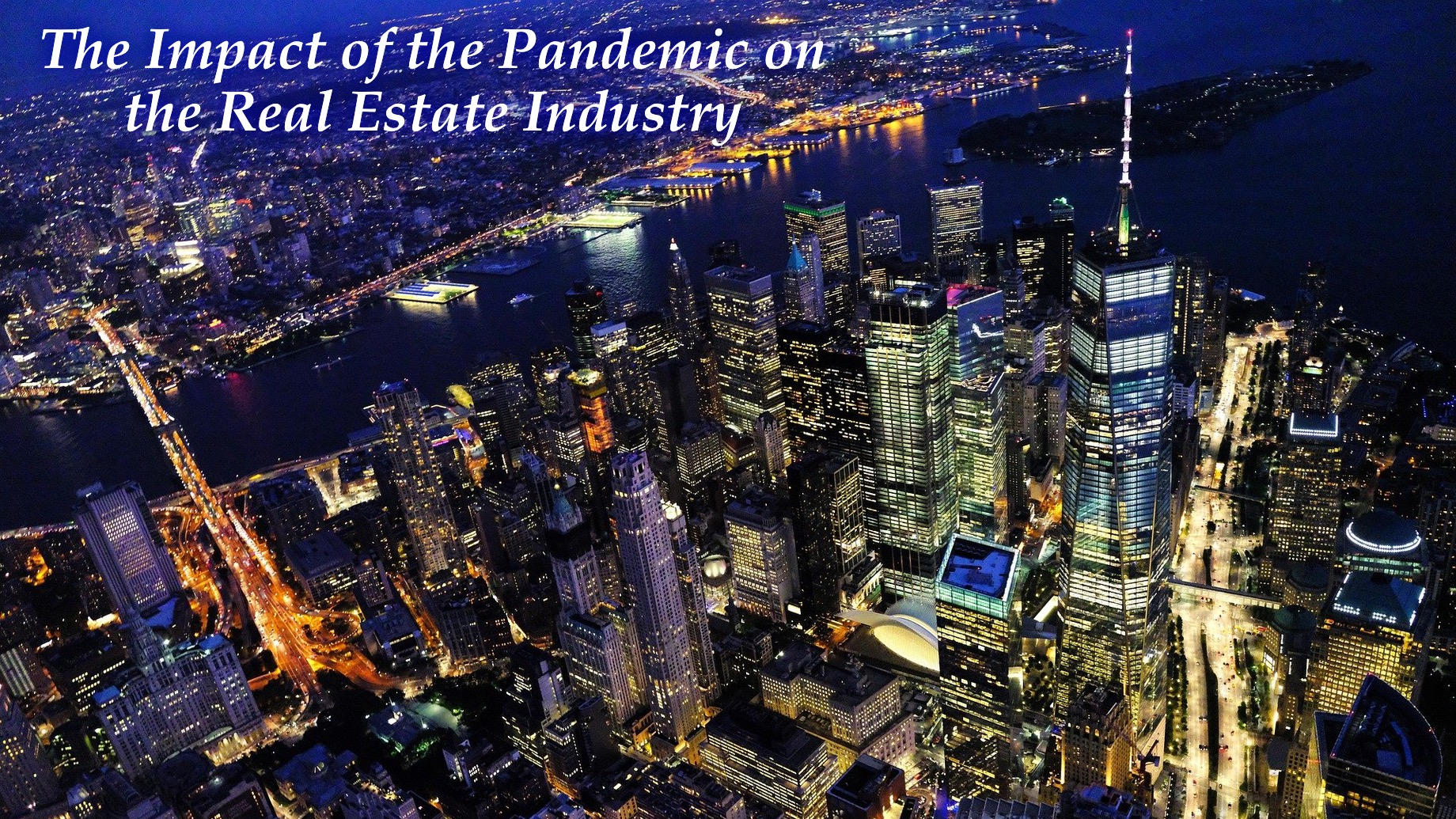 The Impact of the Pandemic on the Real Estate Industry