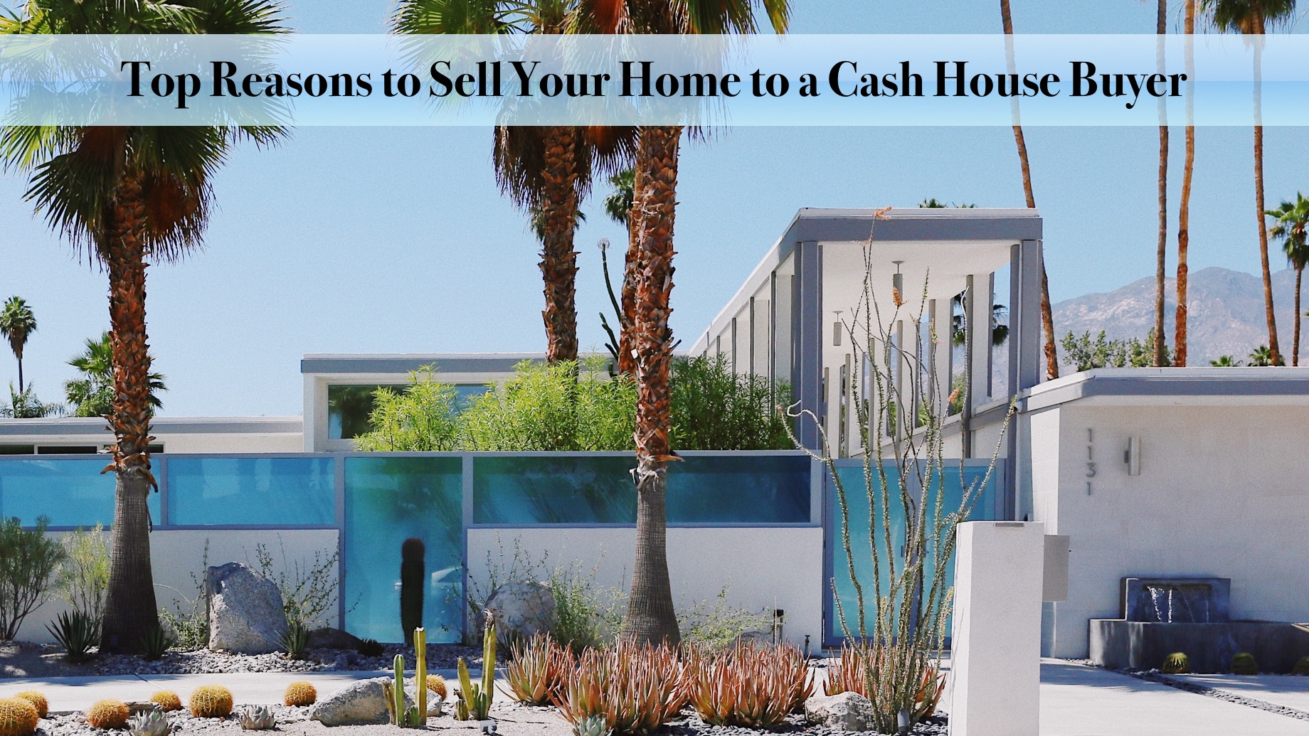 Top Reasons to Sell Your Home to a Cash House Buyer