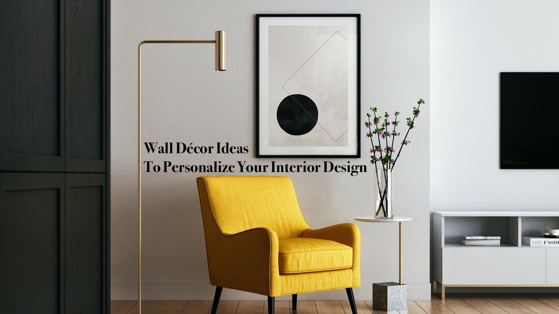 Wall Décor Ideas To Personalize Your Interior Design