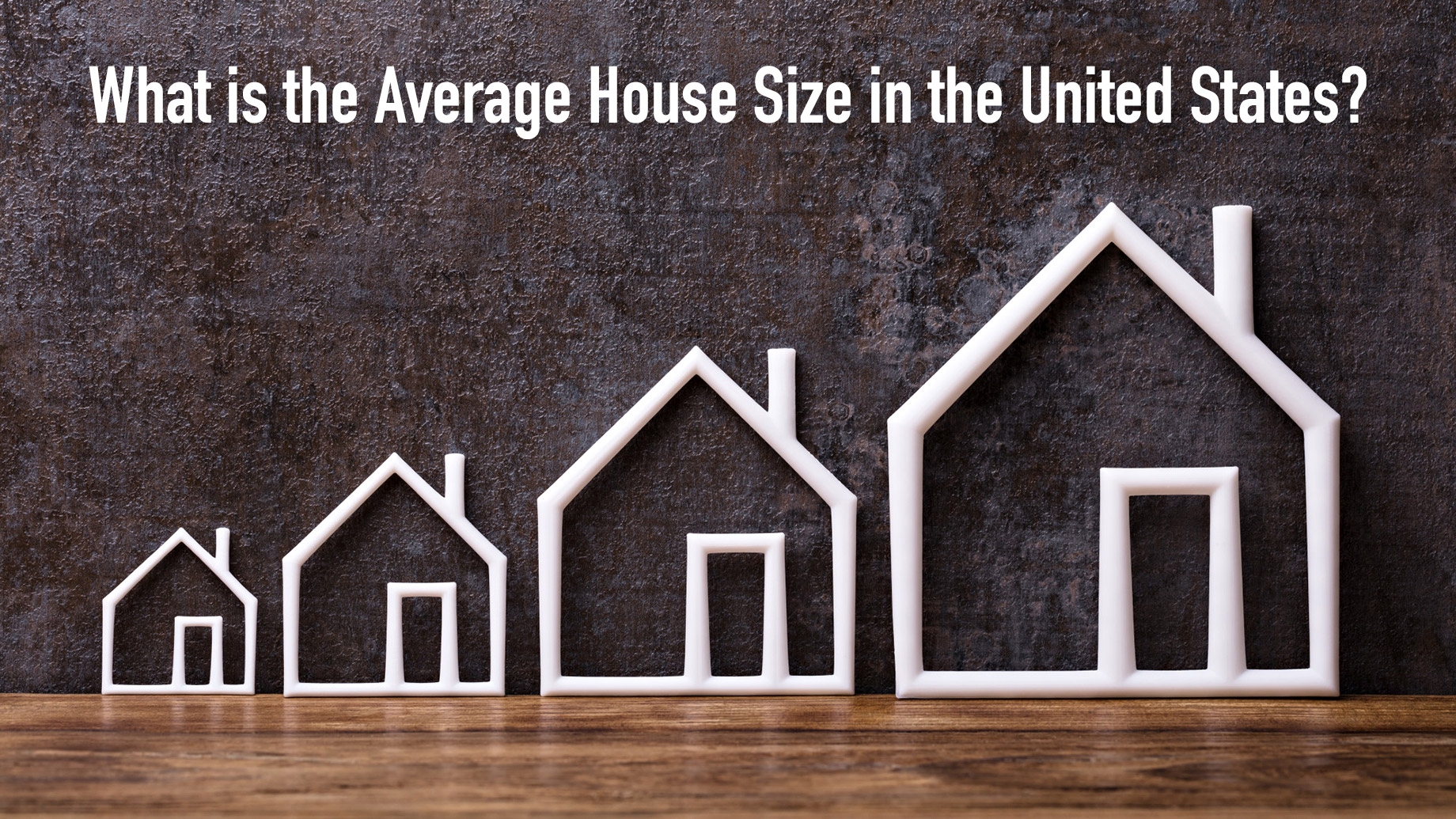 What is the Average House Size in the United States?
