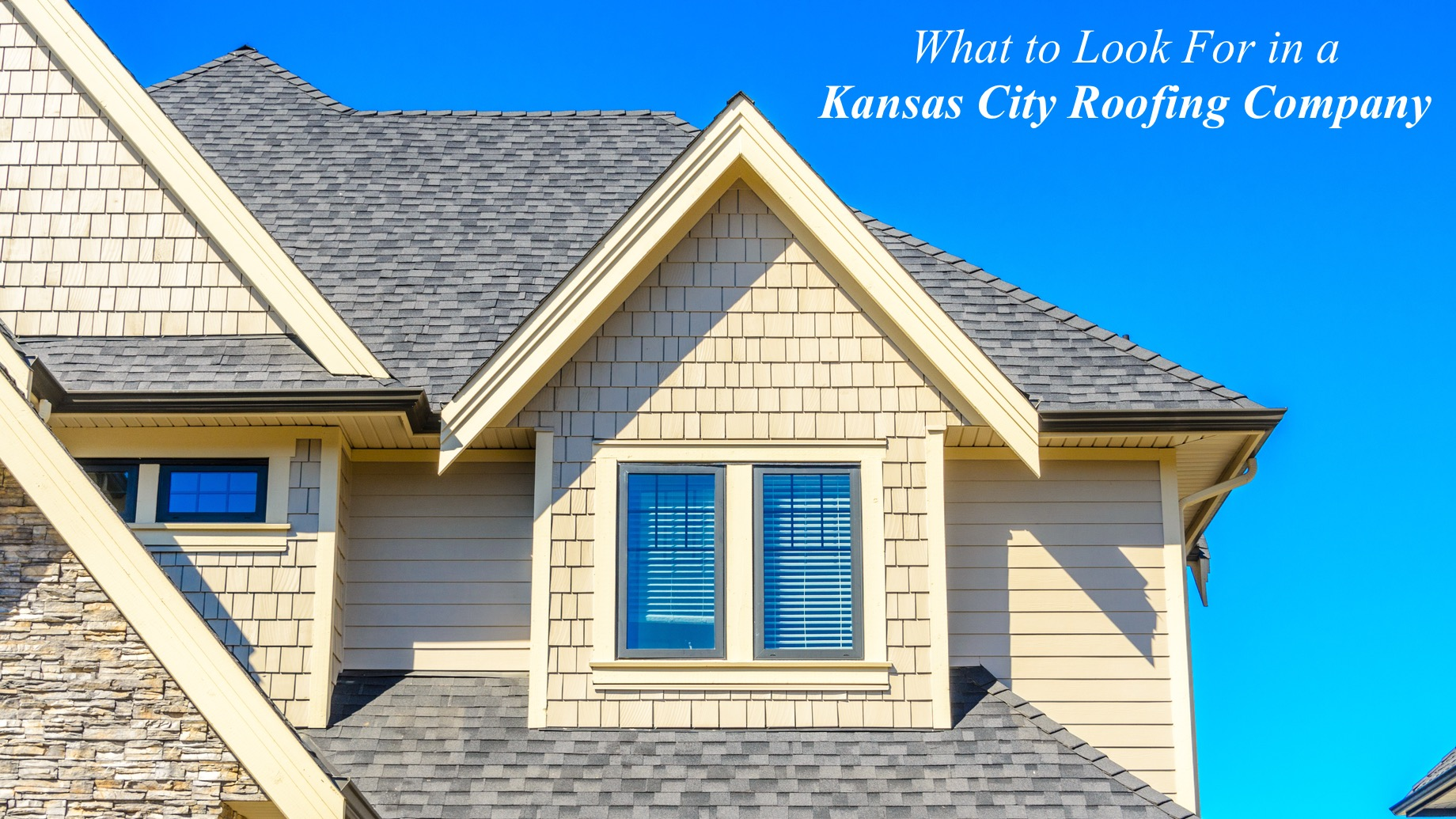 What to Look For in a Kansas City Roofing Company