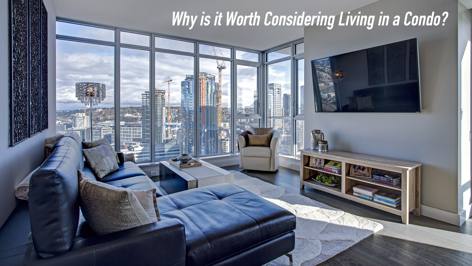 Why is it Worth Considering Living in a Condo?