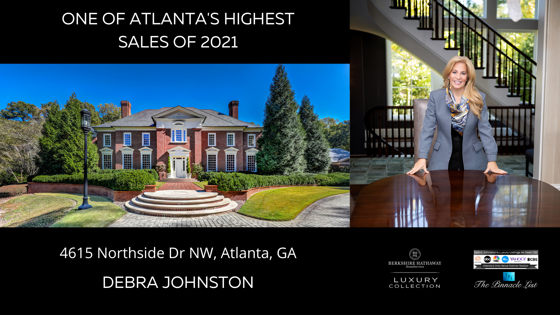 One of Atlanta's Highest Sales of 2021 - 4615 Northside Drive Sold by Debra Johnston