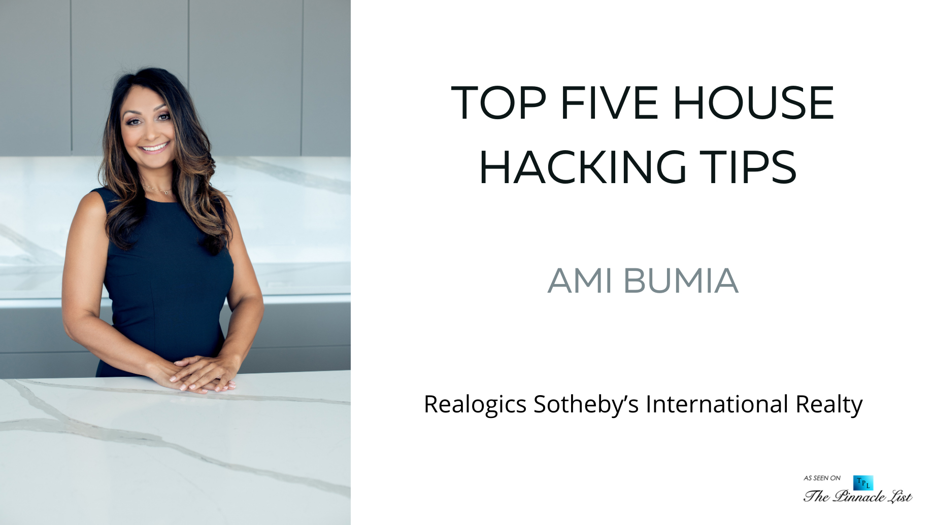 Top Five House Hacking Tips - Ami Bumia of Realogics Sotheby's International Realty