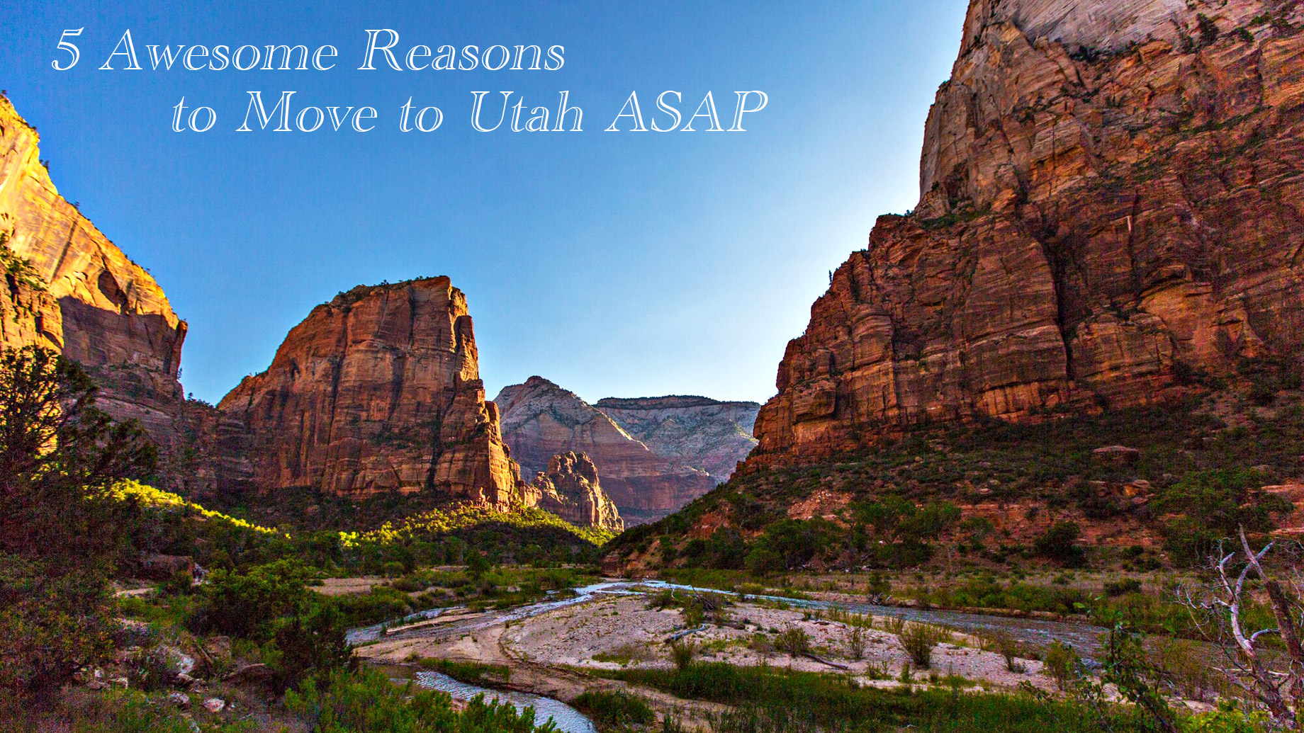 5 Awesome Reasons to Move to Utah ASAP