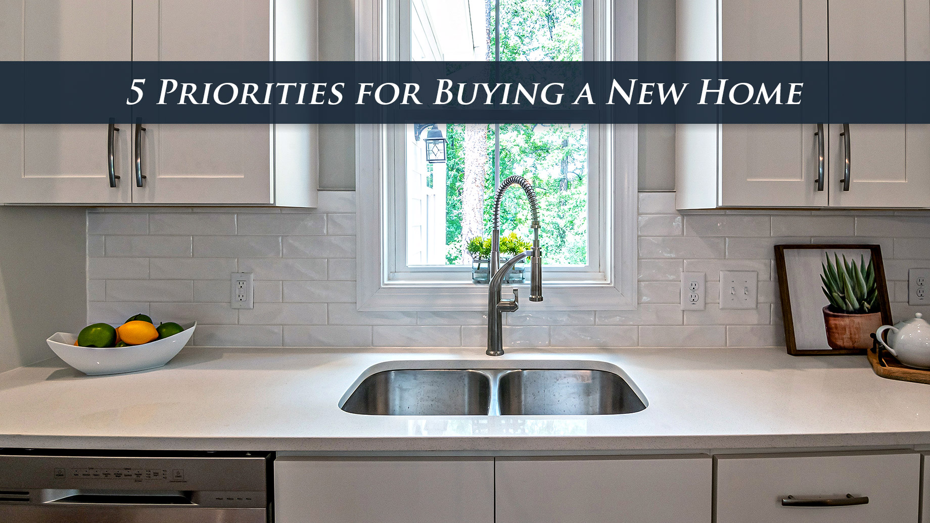 5 Priorities for Buying a New Home