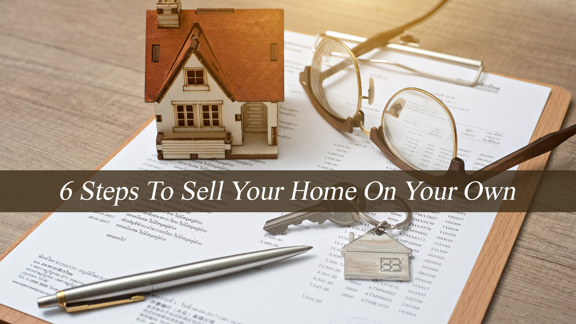 6 Steps To Sell Your Home On Your Own