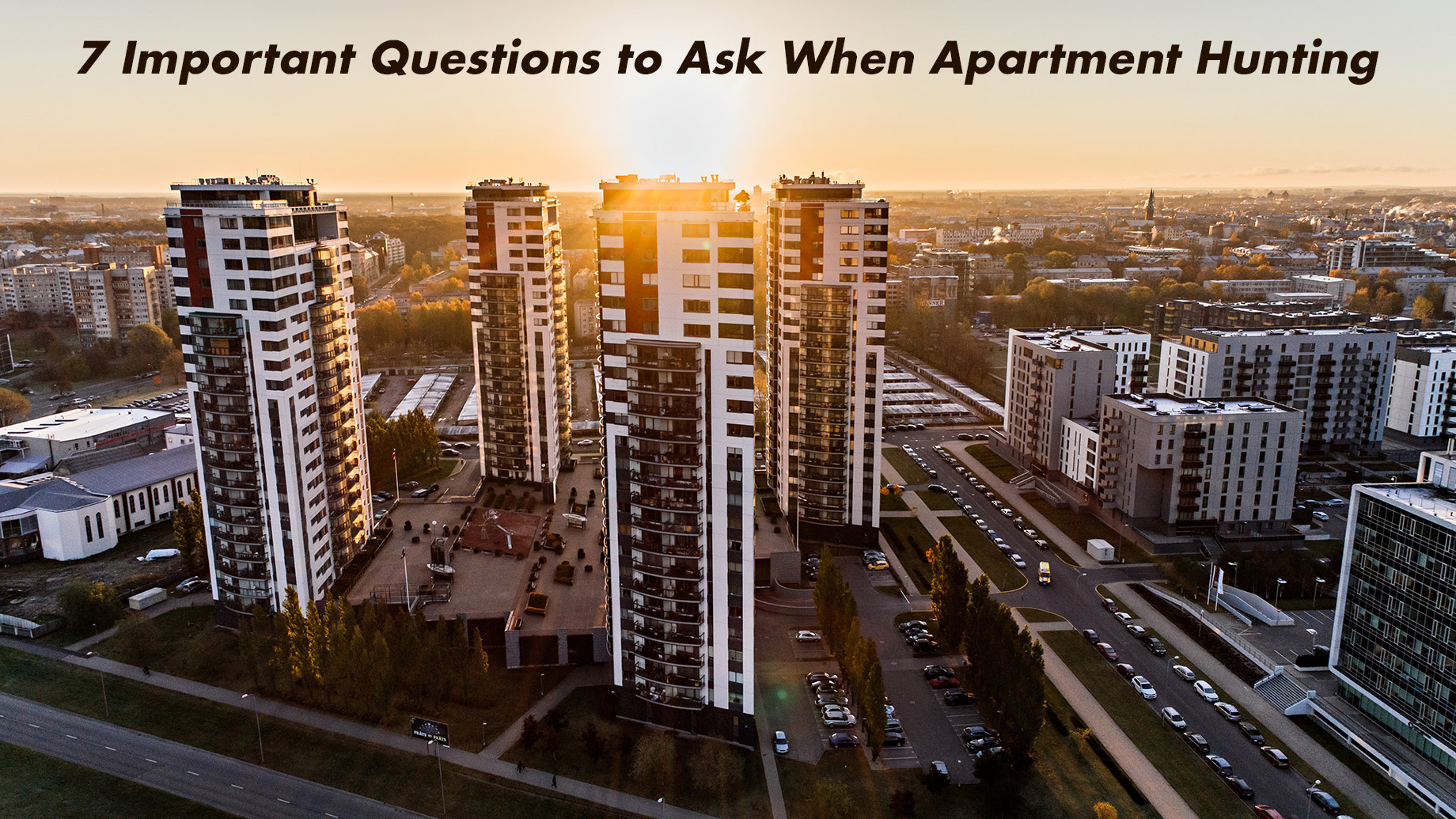 7 Important Questions to Ask When Apartment Hunting