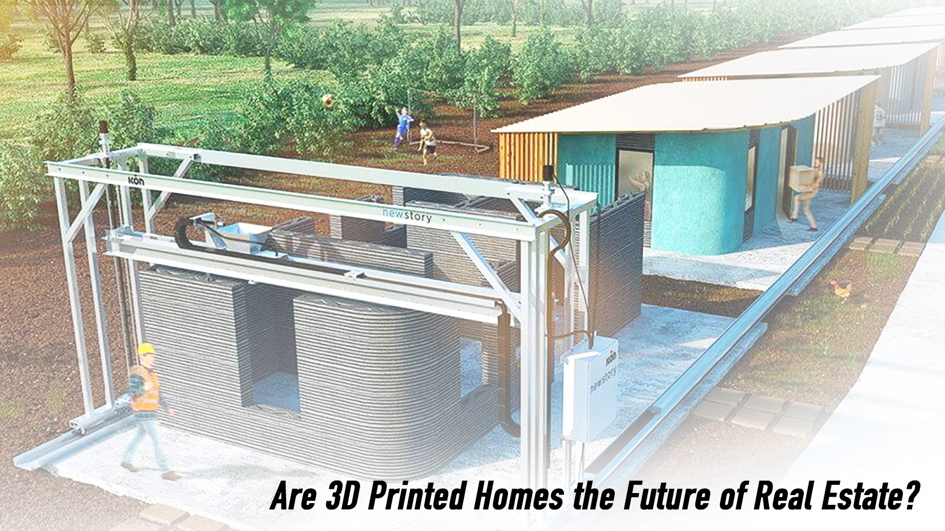 Are 3D Printed Homes the Future of Real Estate?