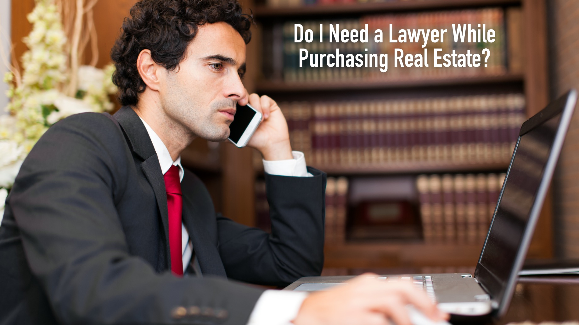Do I Need a Lawyer While Purchasing Real Estate?