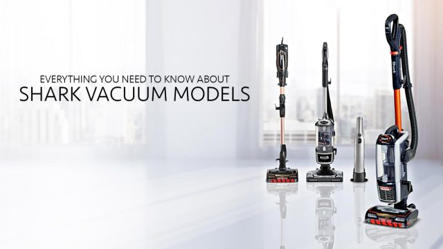 Everything You Need To Know About Shark Vacuum Models