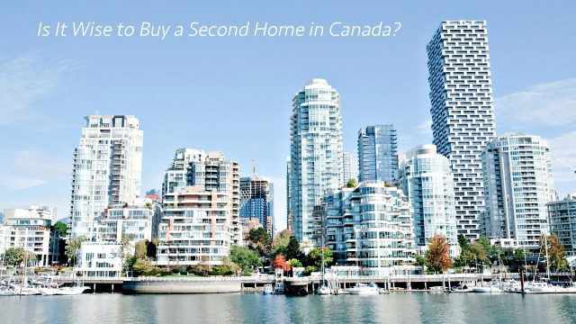 Is It Wise to Buy a Second Home in Canada?