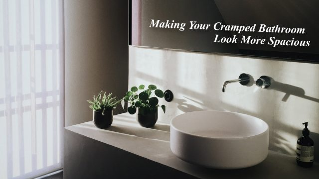 Making Your Cramped Bathroom Look More Spacious