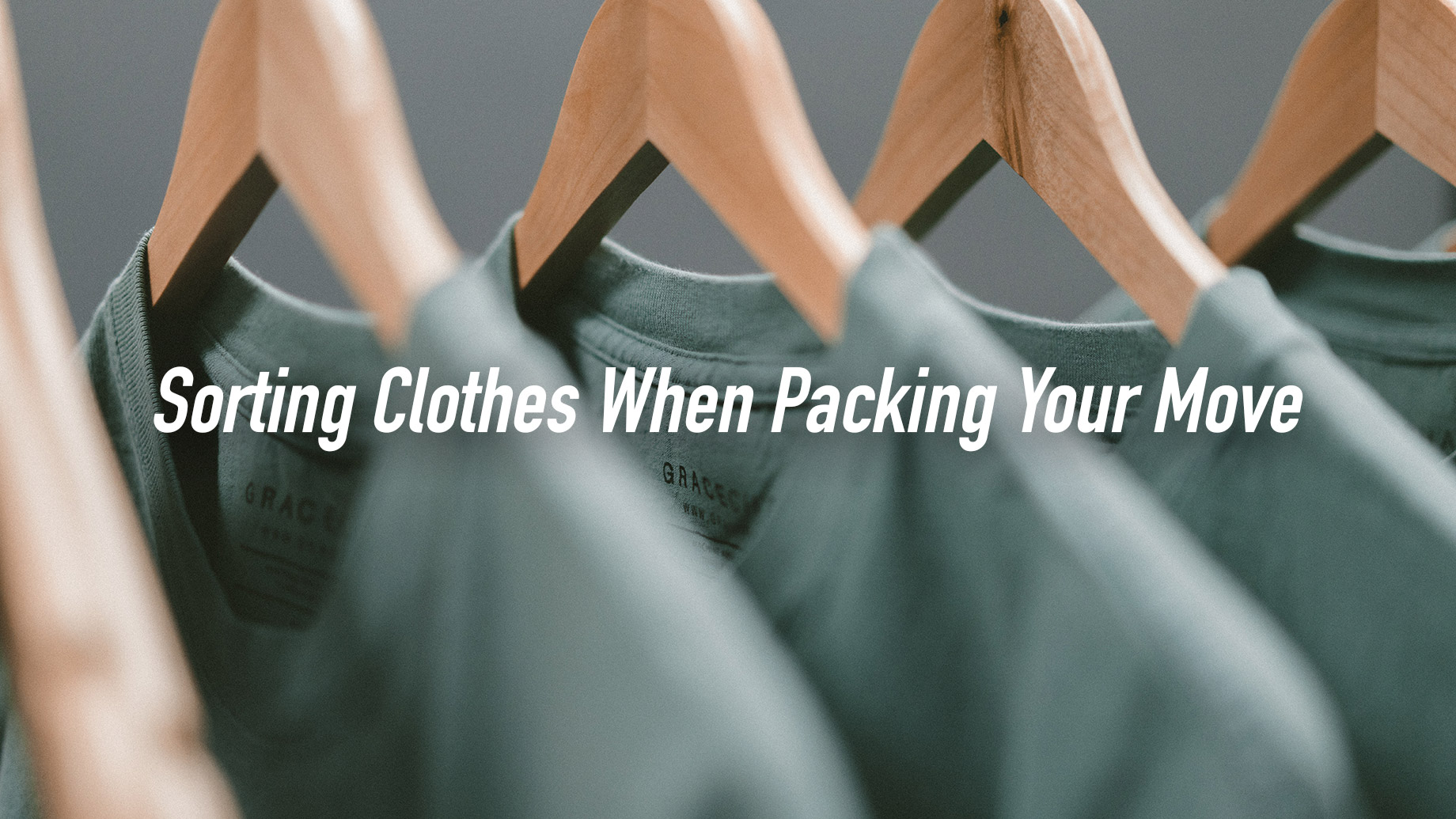 Sorting Clothes When Packing Your Move