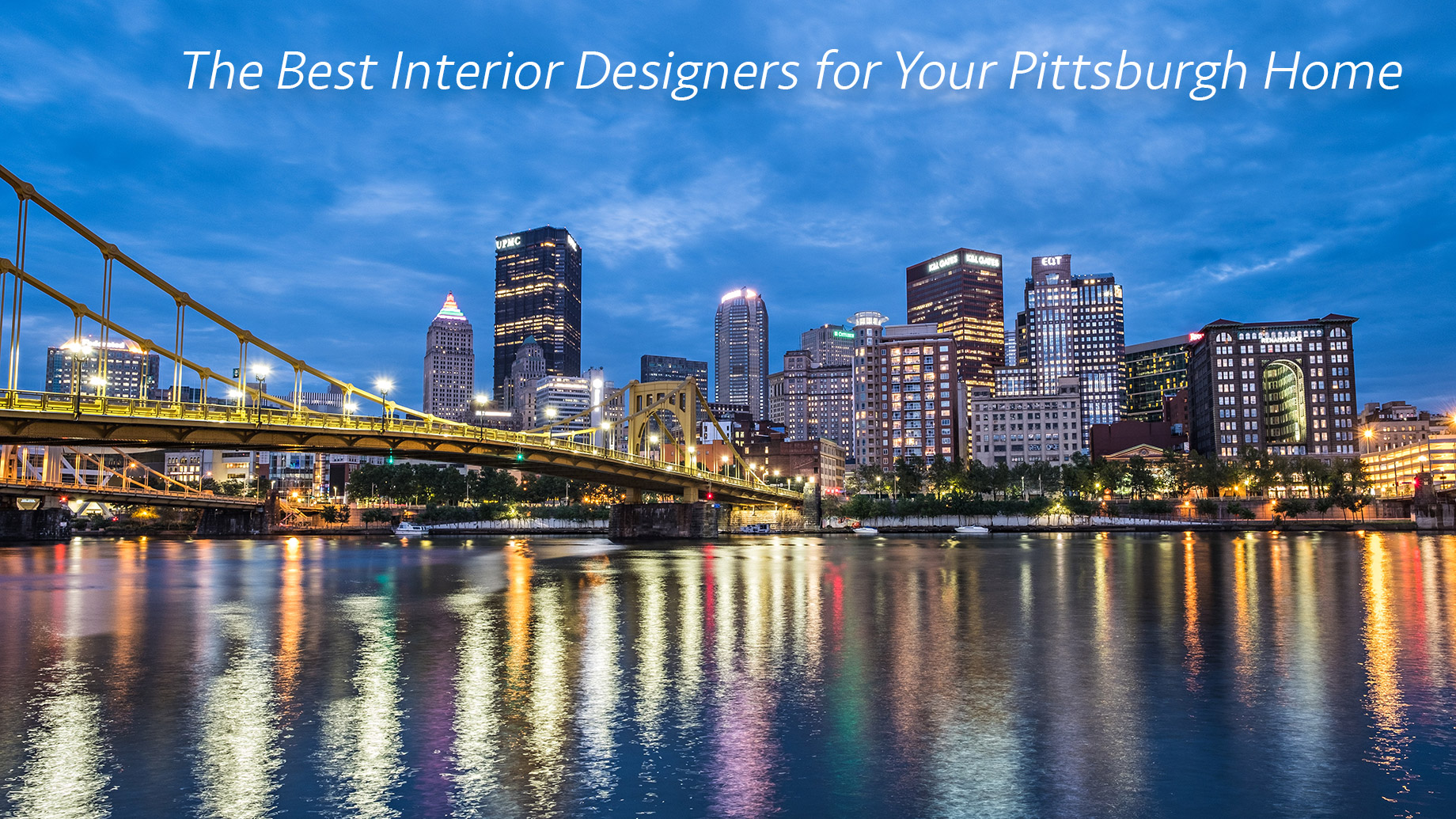 The Best Interior Designers for Your Pittsburgh Home