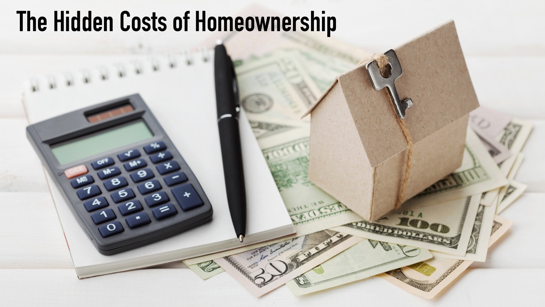 The Hidden Costs of Homeownership