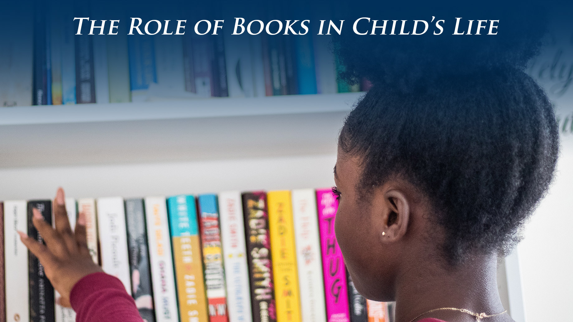 The Role of Books in Child's Life