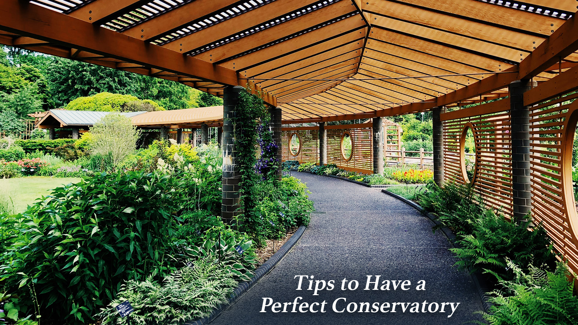 Tips to Have a Perfect Conservatory