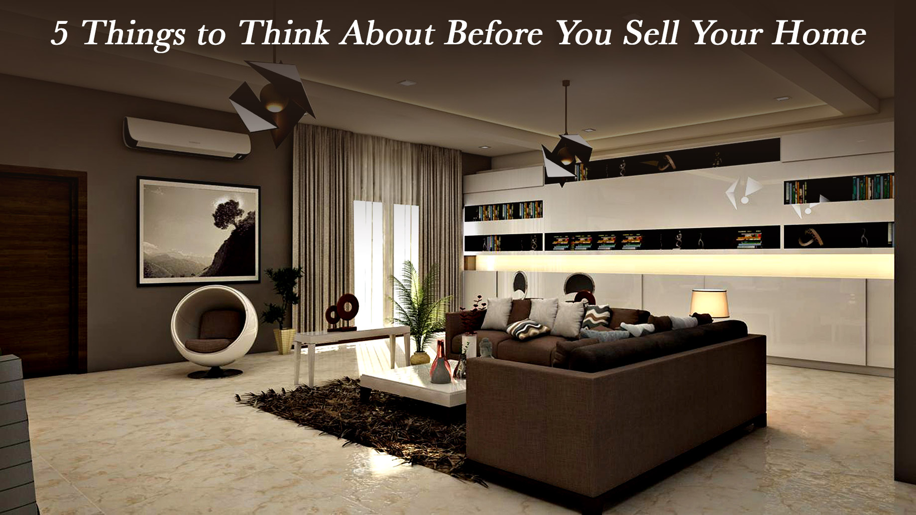 5 Things to Think About Before You Sell Your Home