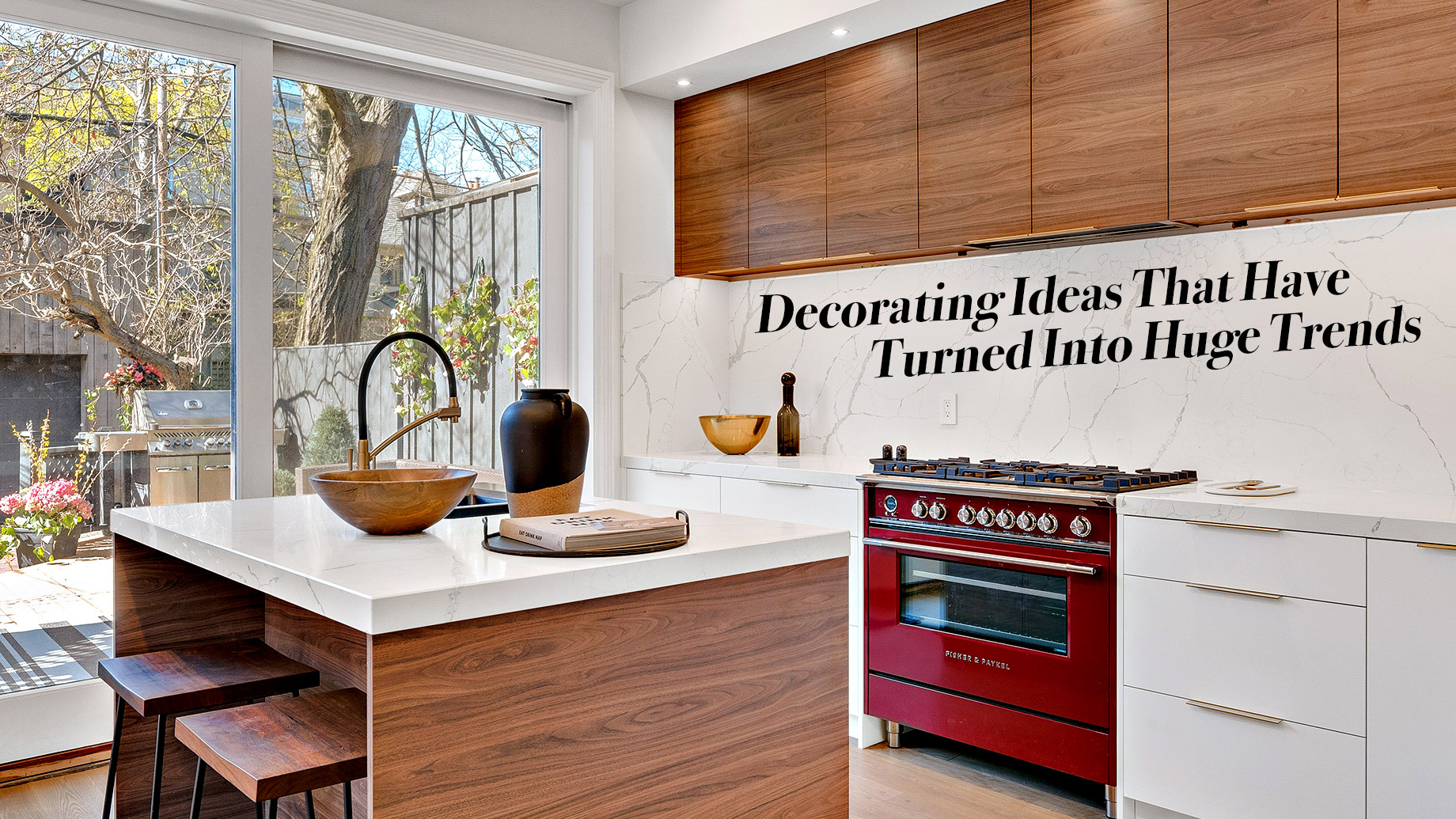 Decorating Ideas That Have Turned IDecorating Ideas That Have Turned Into Huge Trendsnto Huge Trends