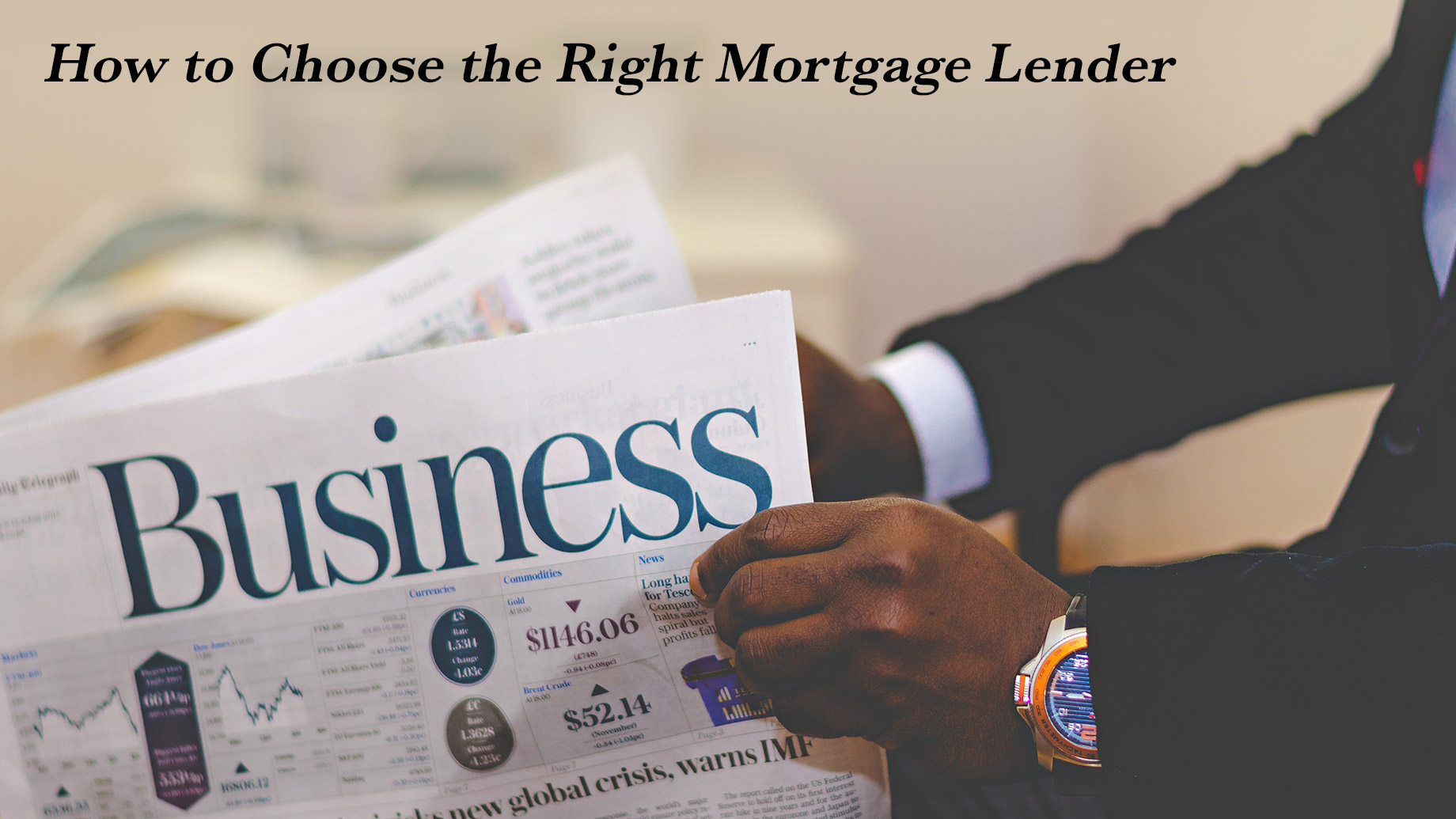 How to Choose the Right Mortgage Lender