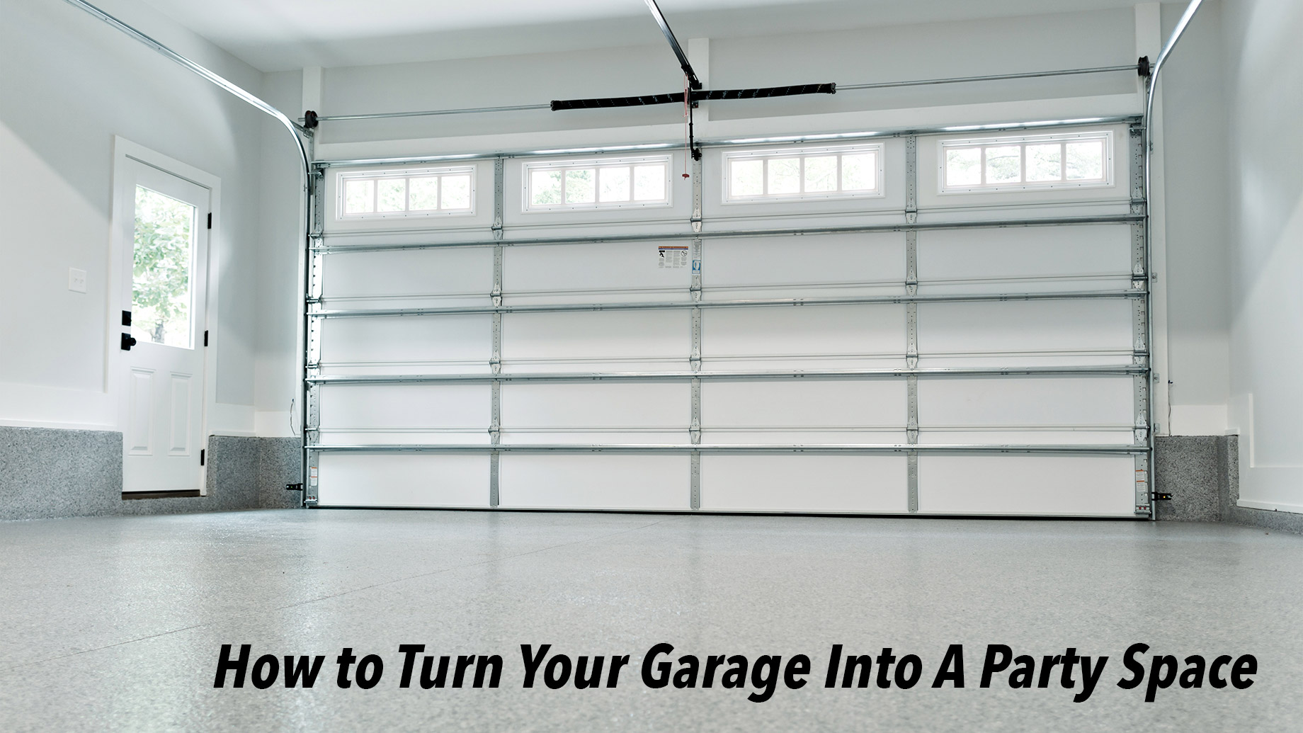 How to Turn Your Garage Into A Party Space