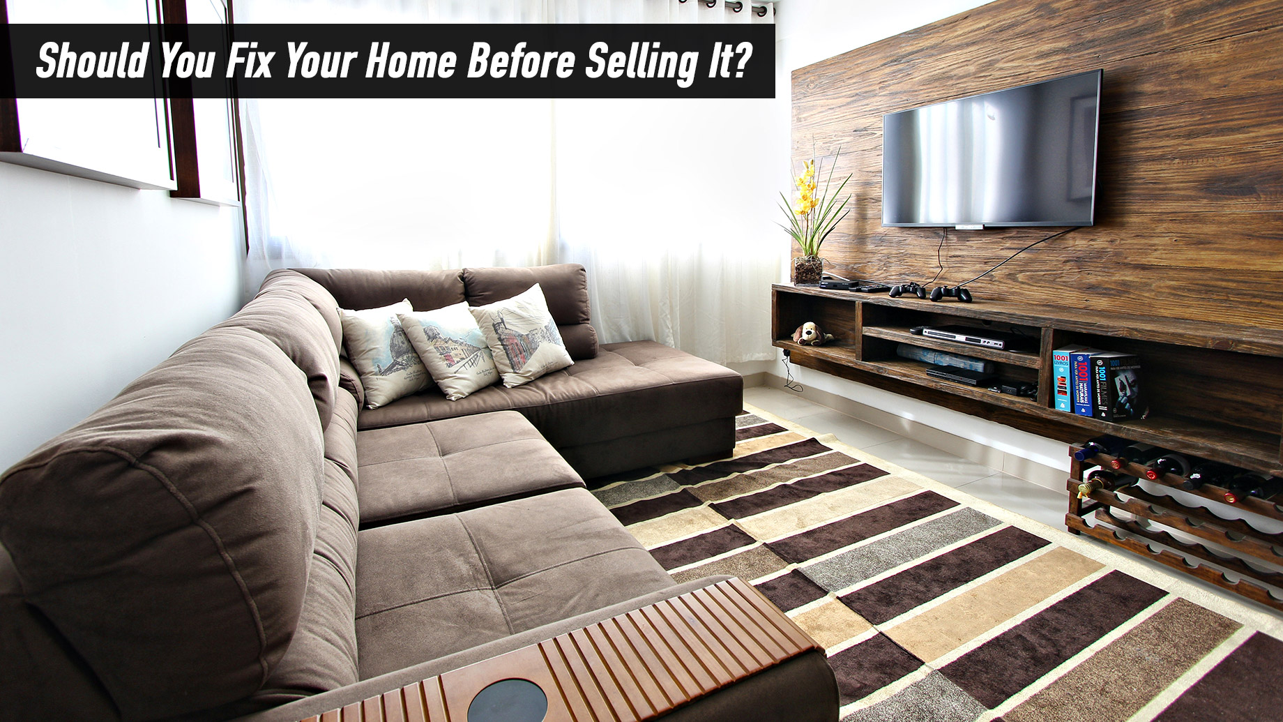 Should You Fix Your Home Before Selling It?