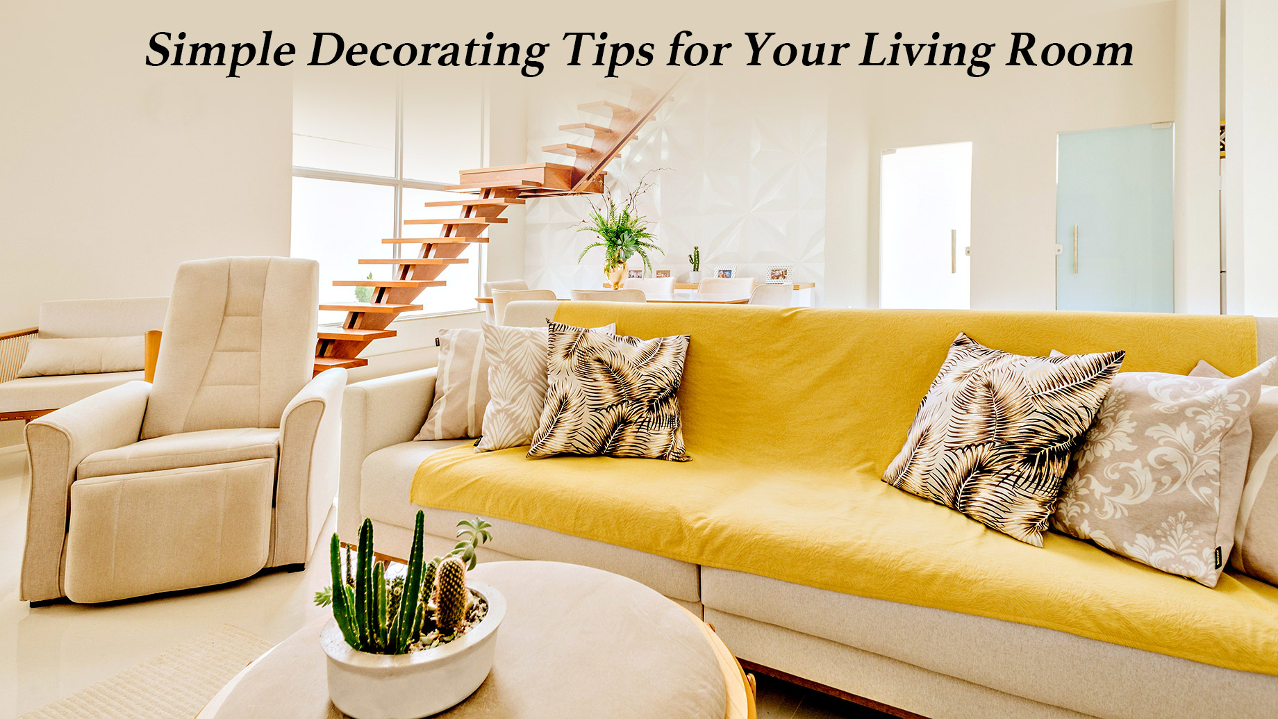 Simple Decorating Tips for Your Living Room