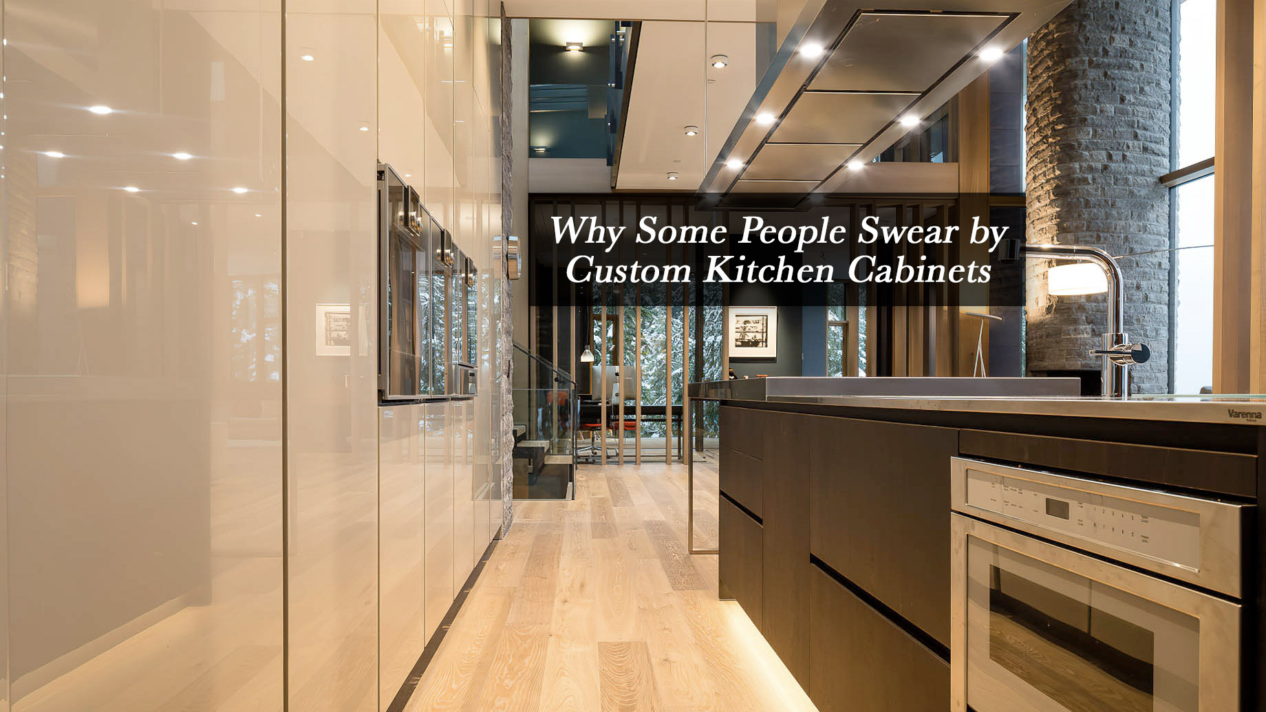Why Some People Swear by Custom Kitchen Cabinets