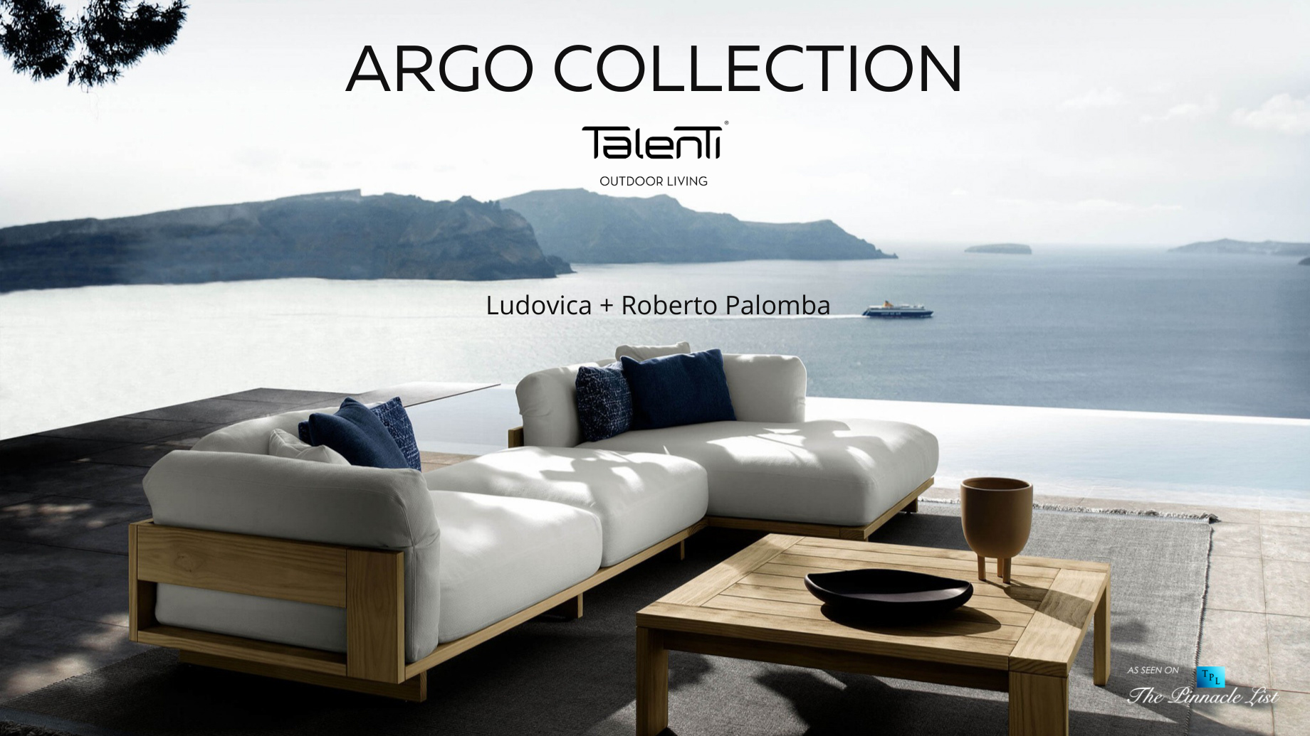 Argo Outdoor Furniture Collection by Talenti Outdoor Living Italy