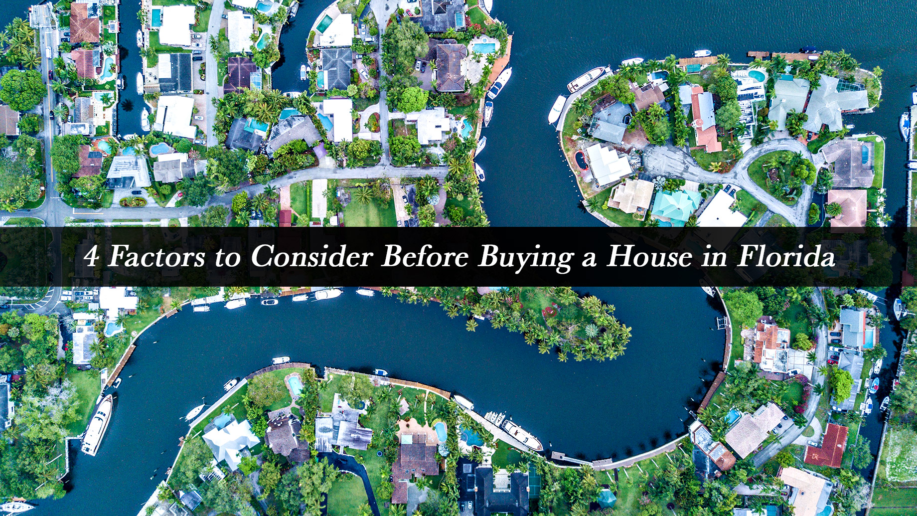 4 Factors to Consider Before Buying a House in Florida