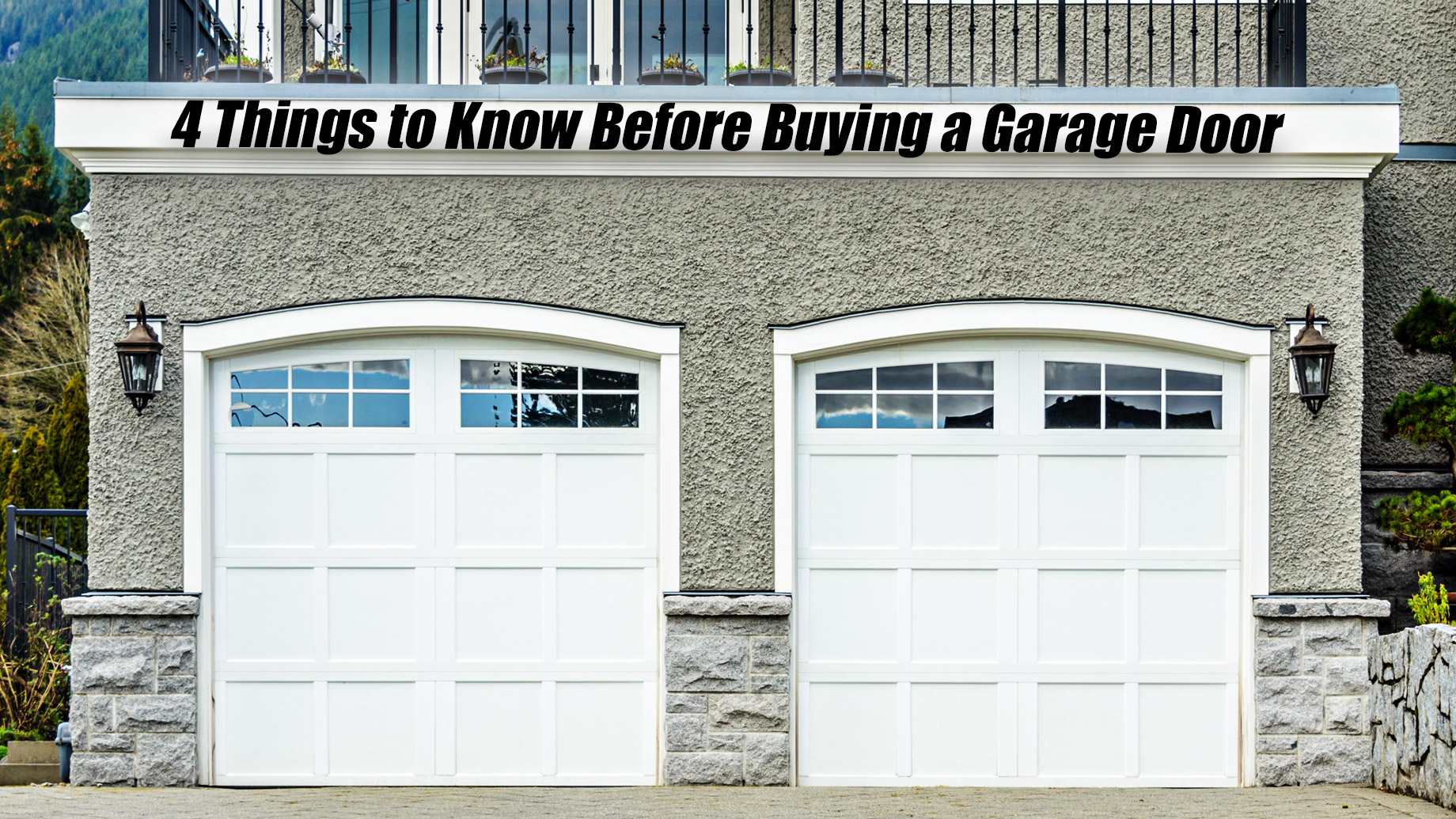 4 Things to Know Before Buying a Garage Door