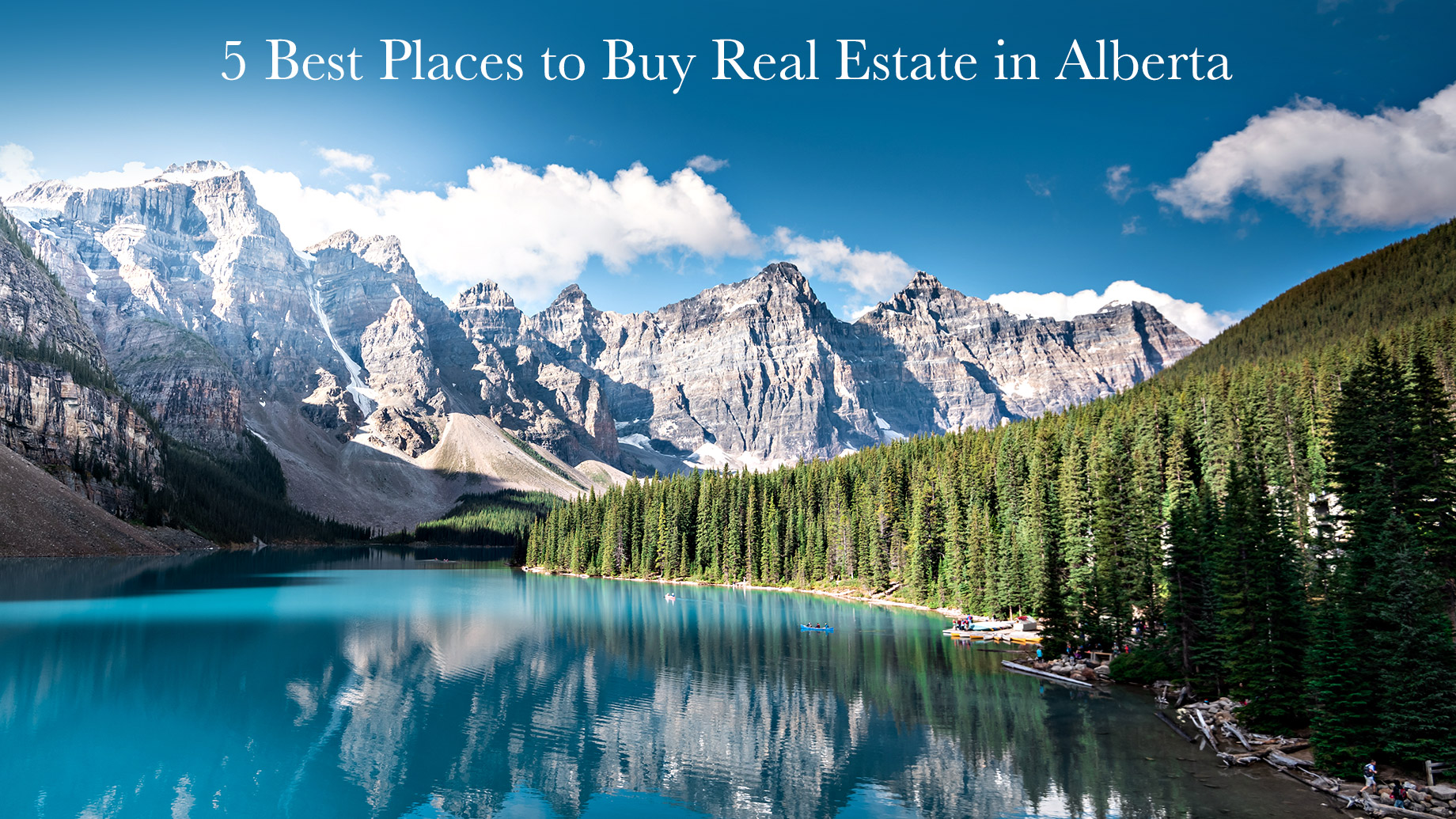 5 Best Places to Buy Real Estate in Alberta