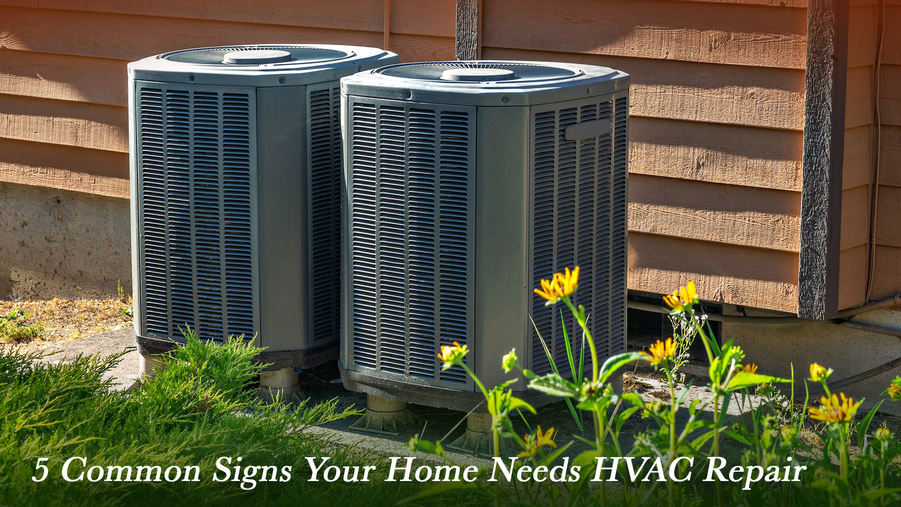 5 Common Signs Your Home Needs HVAC Repair