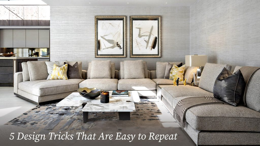 5 Design Tricks That Are Easy to Repeat