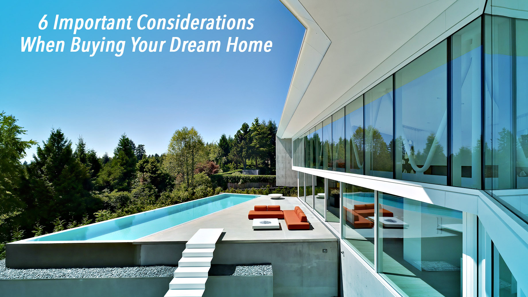 6 Important Considerations When Buying Your Dream Home