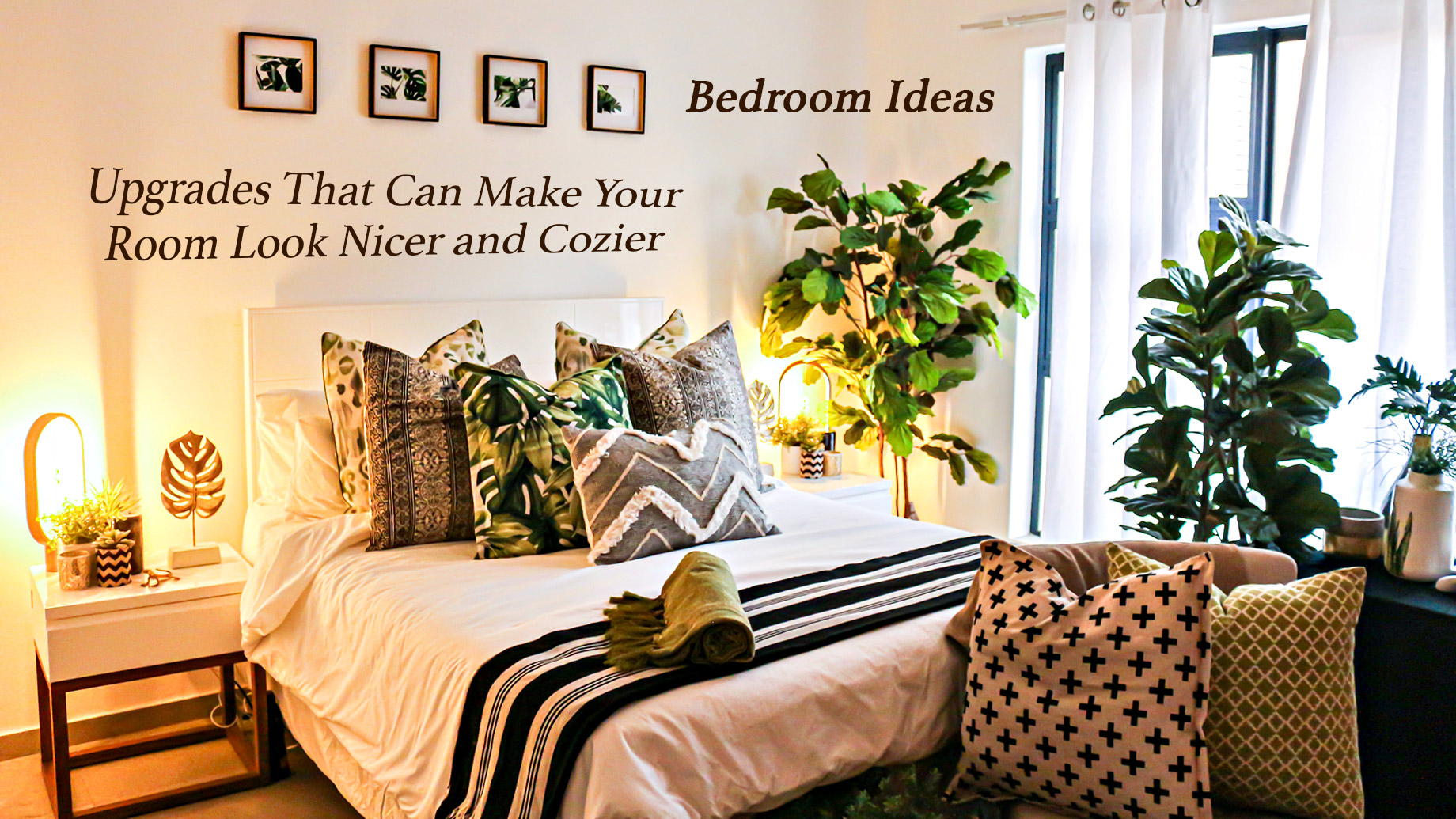 Bedroom Ideas - Upgrades That Can Make Your Room Look Nicer and Cozier