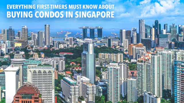 Everything First-Timers Must Know About Buying Condos in Singapore
