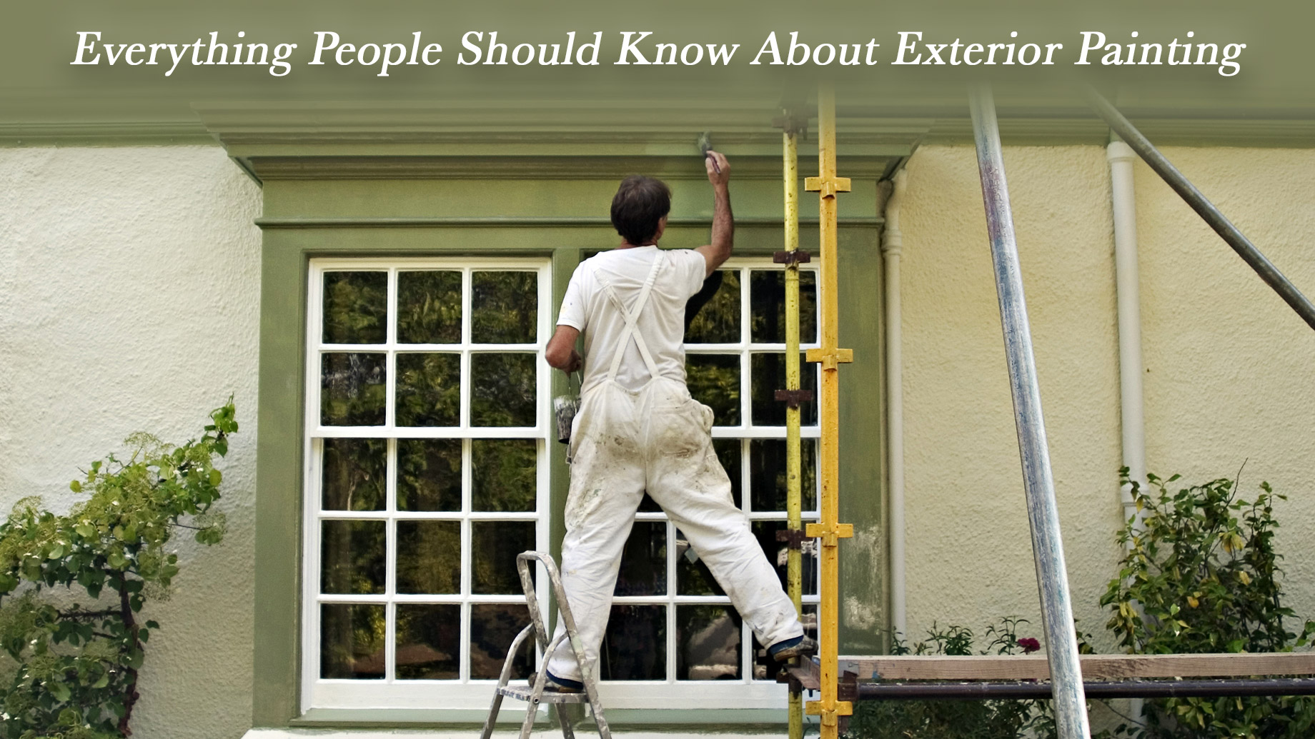 Everything People Should Know About Exterior Painting