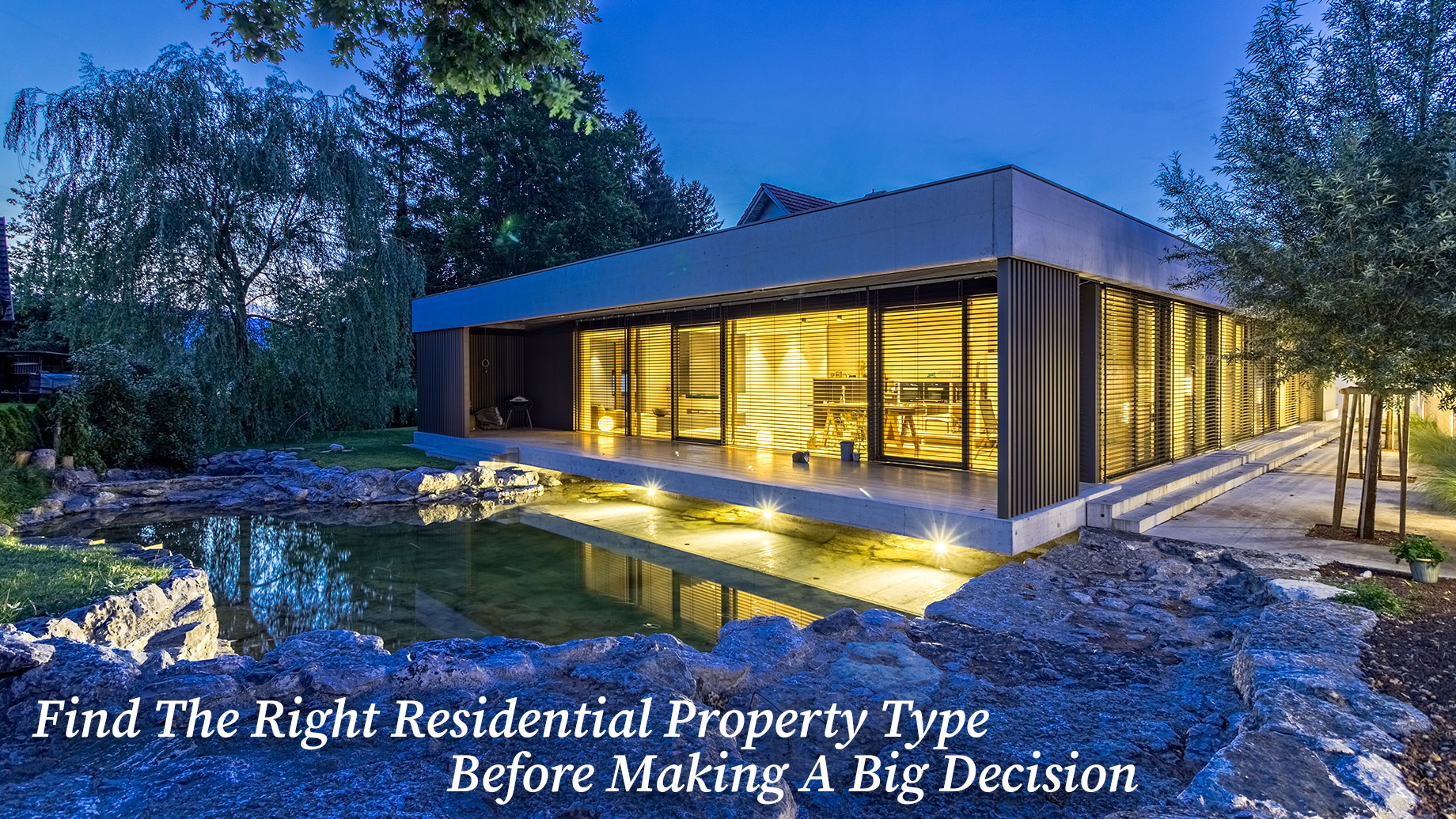 Find The Right Residential Property Type Before Making A Big Decision
