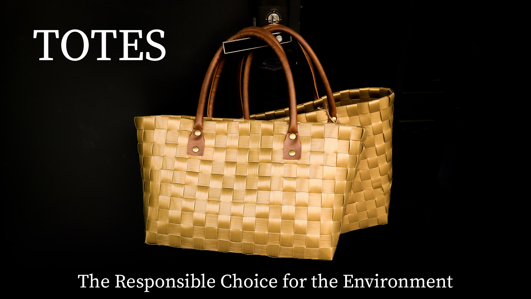 TOTES - The Responsible Choice for the Environment