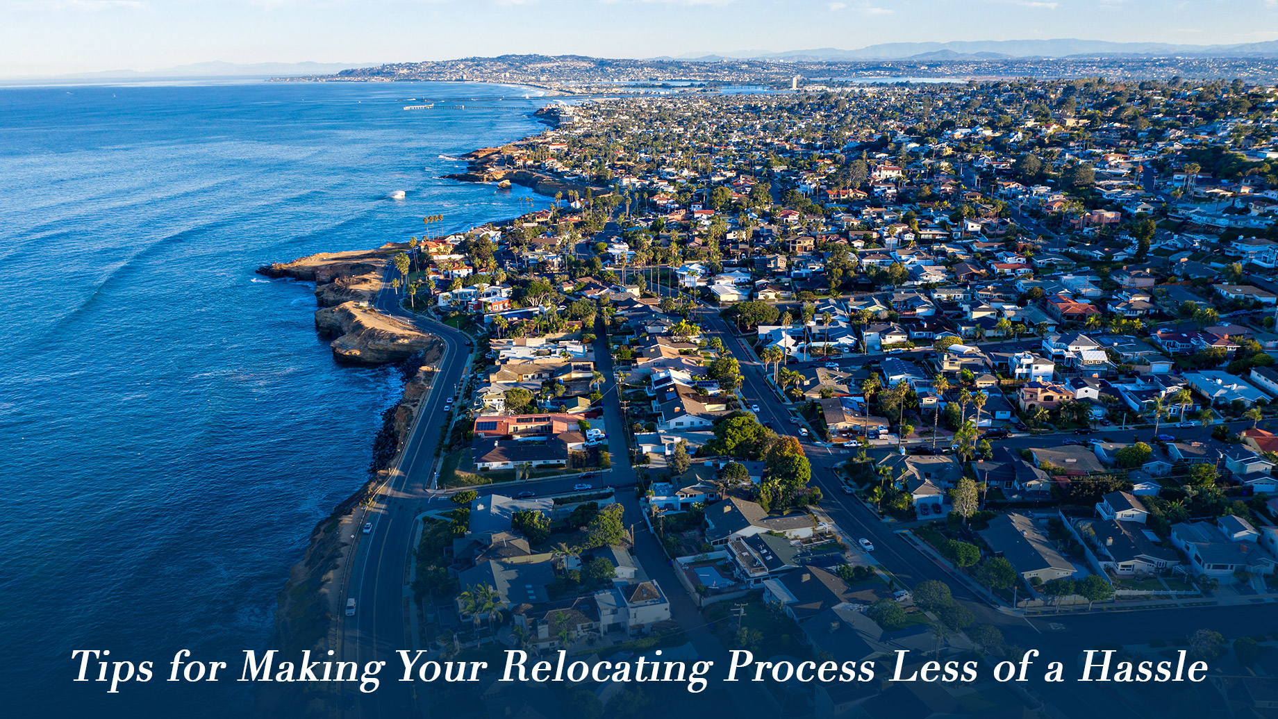 Tips for Making Your Relocating Process Less of a Hassle