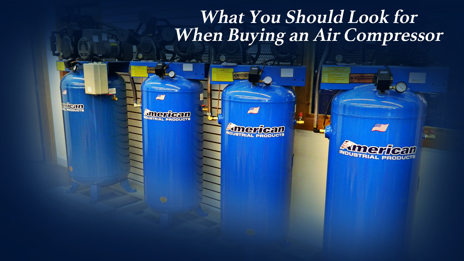 What You Should Look for When Buying an Air Compressor