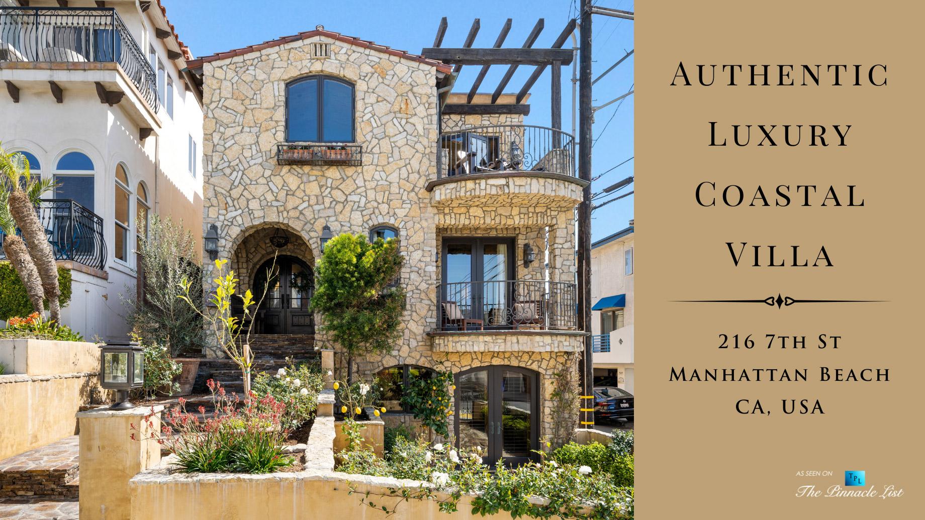 Authentic Luxury Coastal Villa - 216 7th St, Manhattan Beach, CA, USA