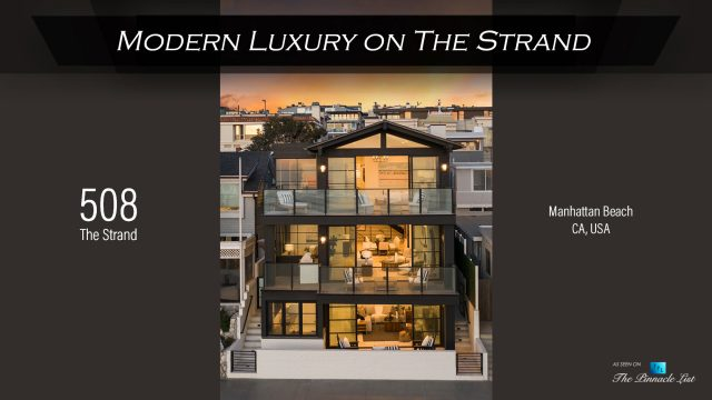 Modern Luxury on The Strand - 508 The Strand, Manhattan Beach, CA, USA