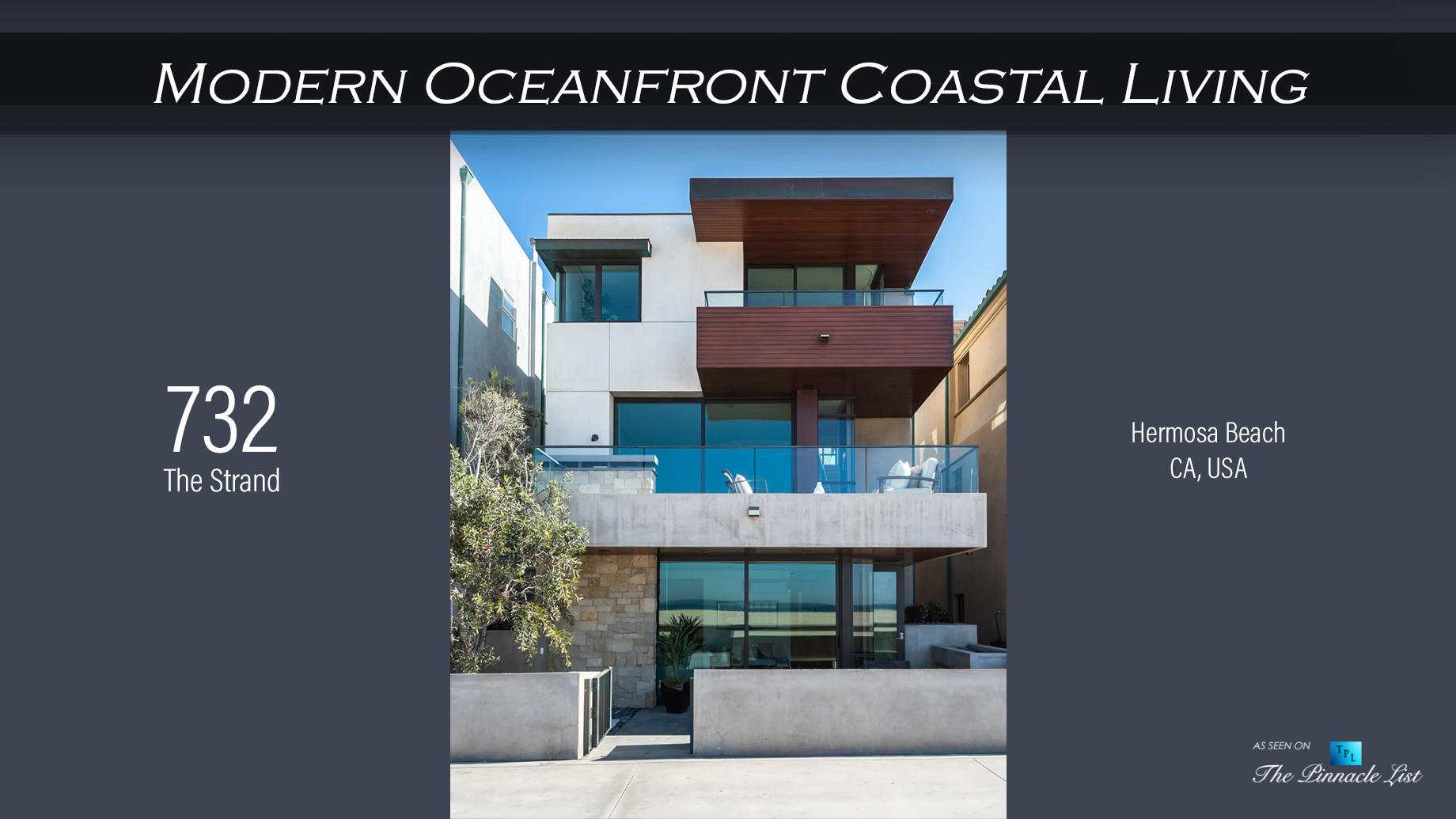 Modern Oceanfront Coastal Living - 732 The Strand, Hermosa Beach, CA, USA