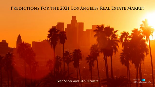 Predictions For the 2021 Los Angeles Real Estate Market
