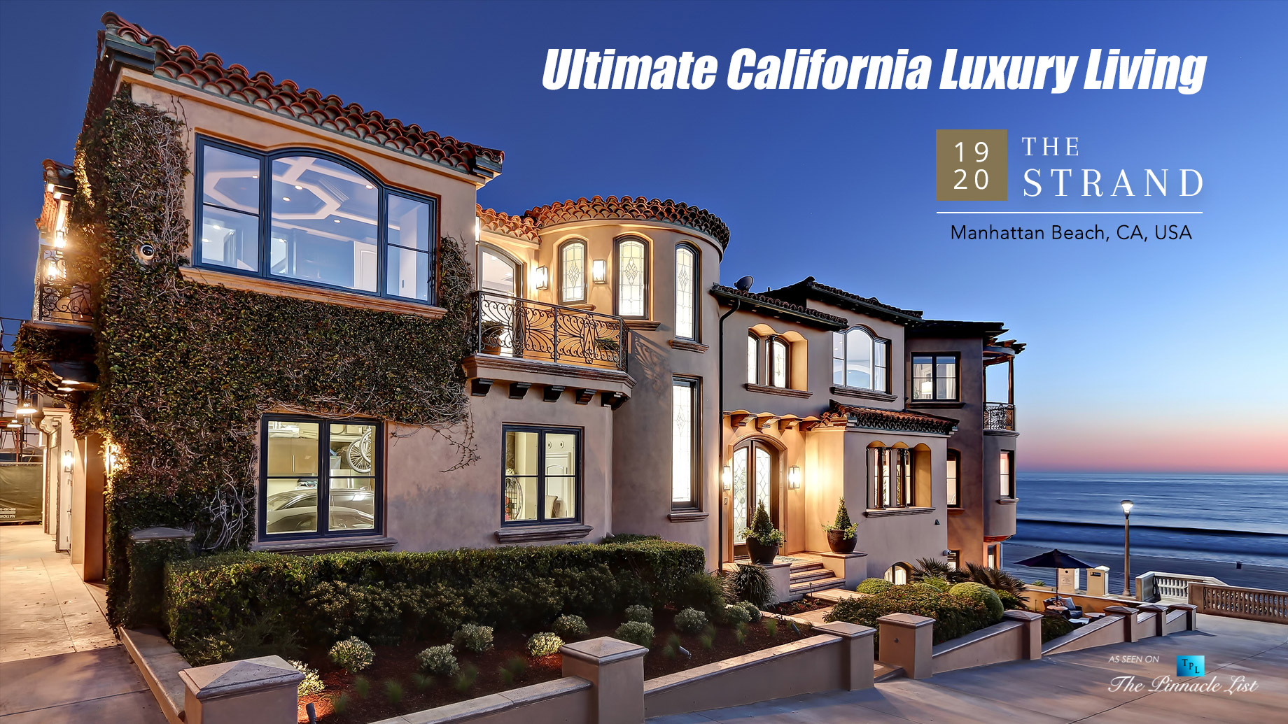 Ultimate California Luxury Living - 1920 The Strand, Manhattan Beach, CA, USA