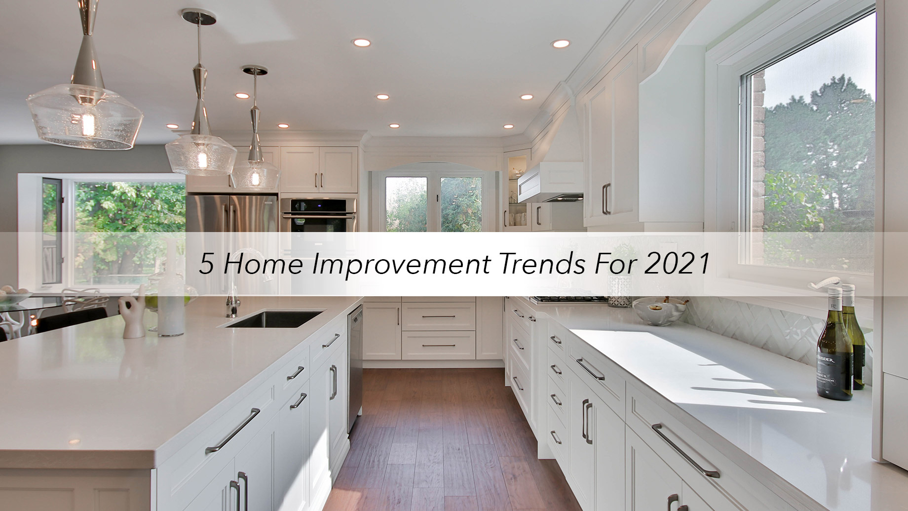 5 Home Improvement Trends For 2021
